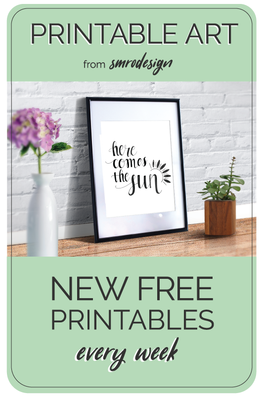 Free printable, Here Comes the Sun, now available from SMro Design