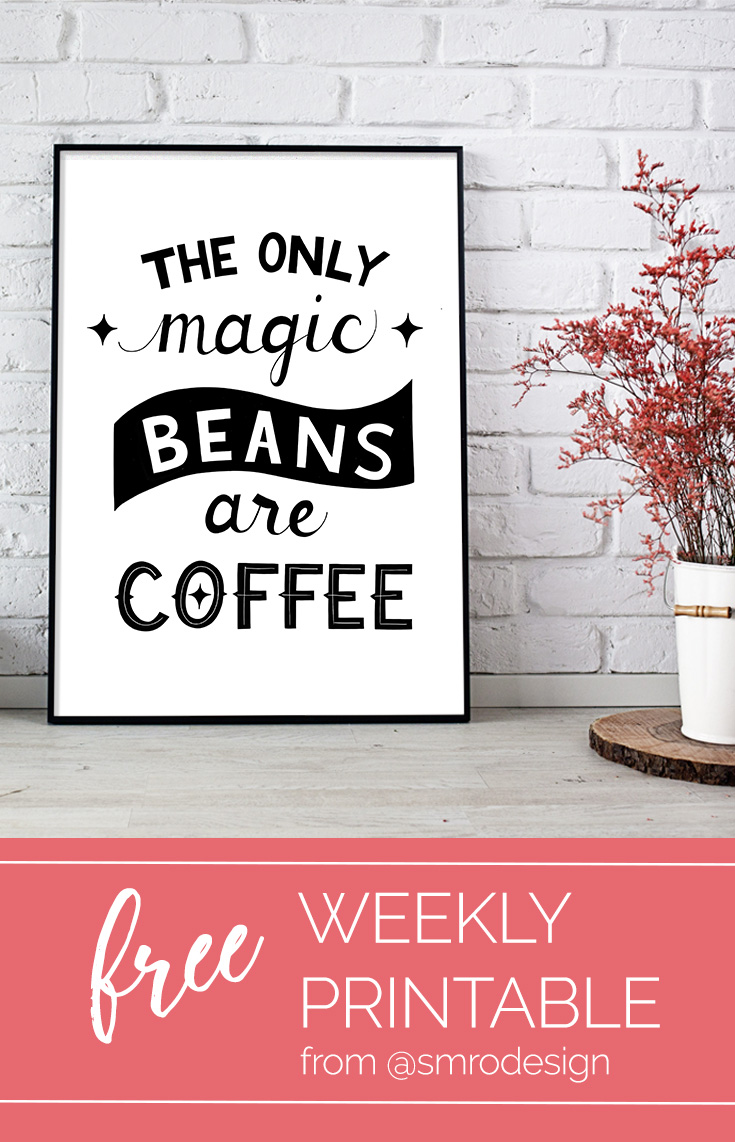 Share your love and obsession for coffee with this free printable from SMro Design
