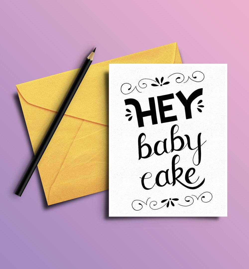 Hey Baby Cake hand lettering by designer Stephani Mrozinski