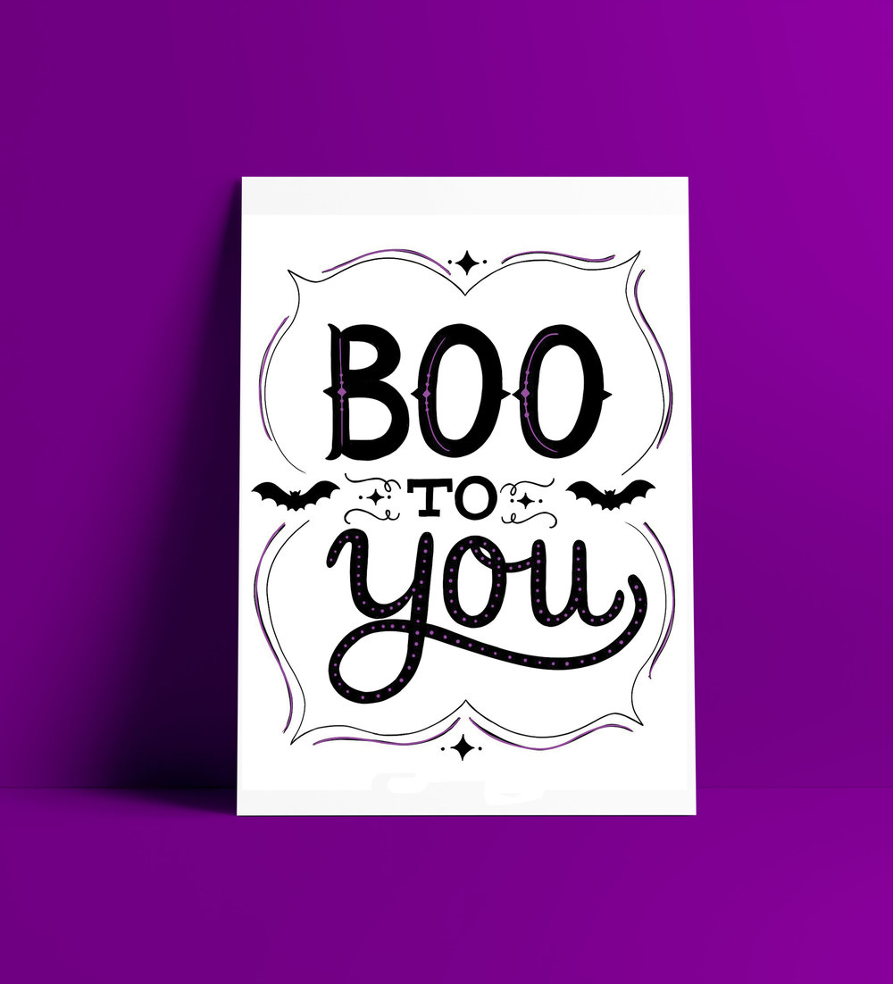 Boo To You hand lettered printable by designer Stephani Mrozinski