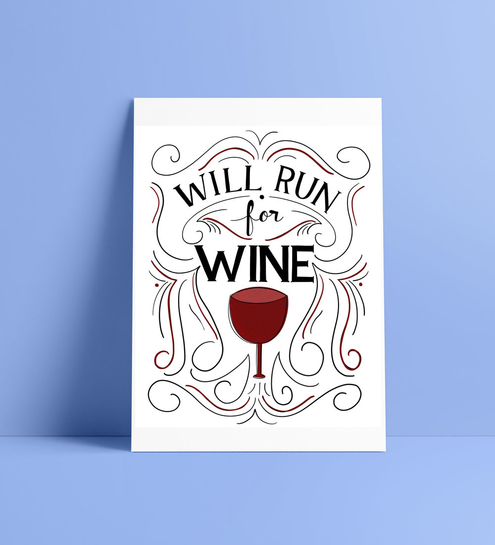 Will Run for Wine hand lettered printable by designer Stephani Mrozinski