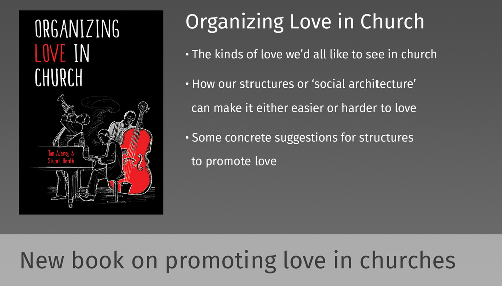 Organizing Love in Church