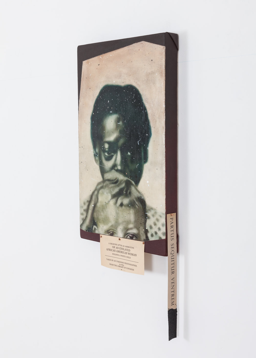 Jason Patterson  Drawing After an Ambrotype Of an Enslaved African American Woman Holding A White Child, Taken by unknown photographer, Library of Congress. ca. 1855  Spray fixed soft pastel on raw canvas under self leveling clear gel & varnish, with acrylic & paper 2016
