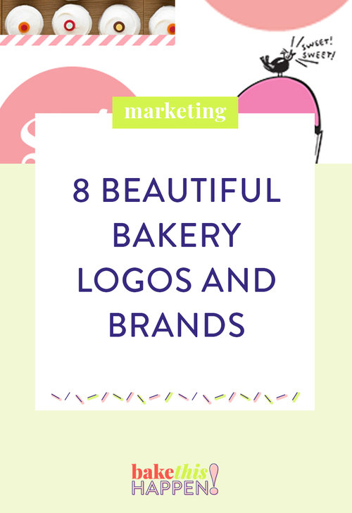 Deciding On Your Baking Businesses Brand And Logo Can Be One Of The Most Painstaking Tasks Setting Up Business There Are So Many Options Ideas