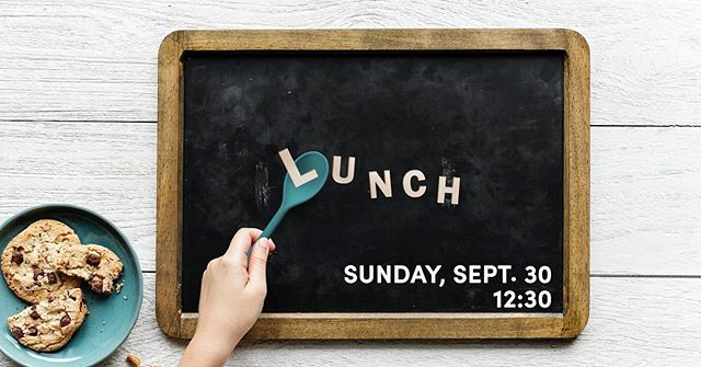 Chris is serving us lunch! Email him at crocker@tbccayce.com (or find him at church) to RSVP!