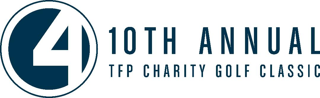 10th Annual TFP Charity Golf Classic - July 20, 2018