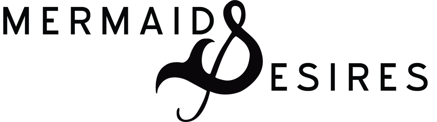 Mermaids & Desires