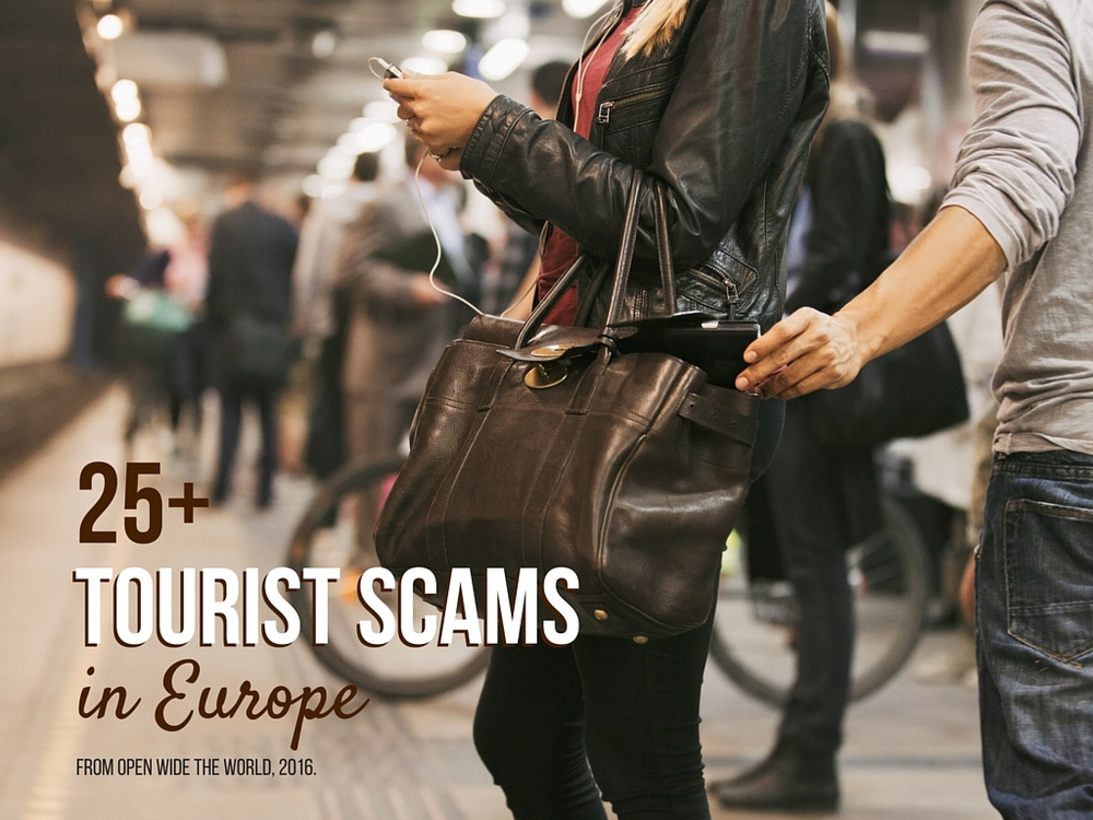 10-20% of tourists to Europe fall victim to tourist SCAMS. Know what to watch for!