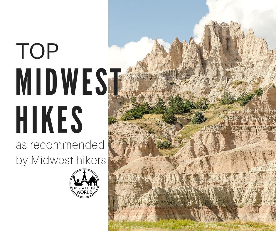 The best hikes in the Midwest! Top day hikes, and even a through-hike, in the Midwestern United States. Hiking trails for hiking families, hard core hikers and solo hikers. All recommended by Midwest hikers! #midwesthiking #openwidetheworld
