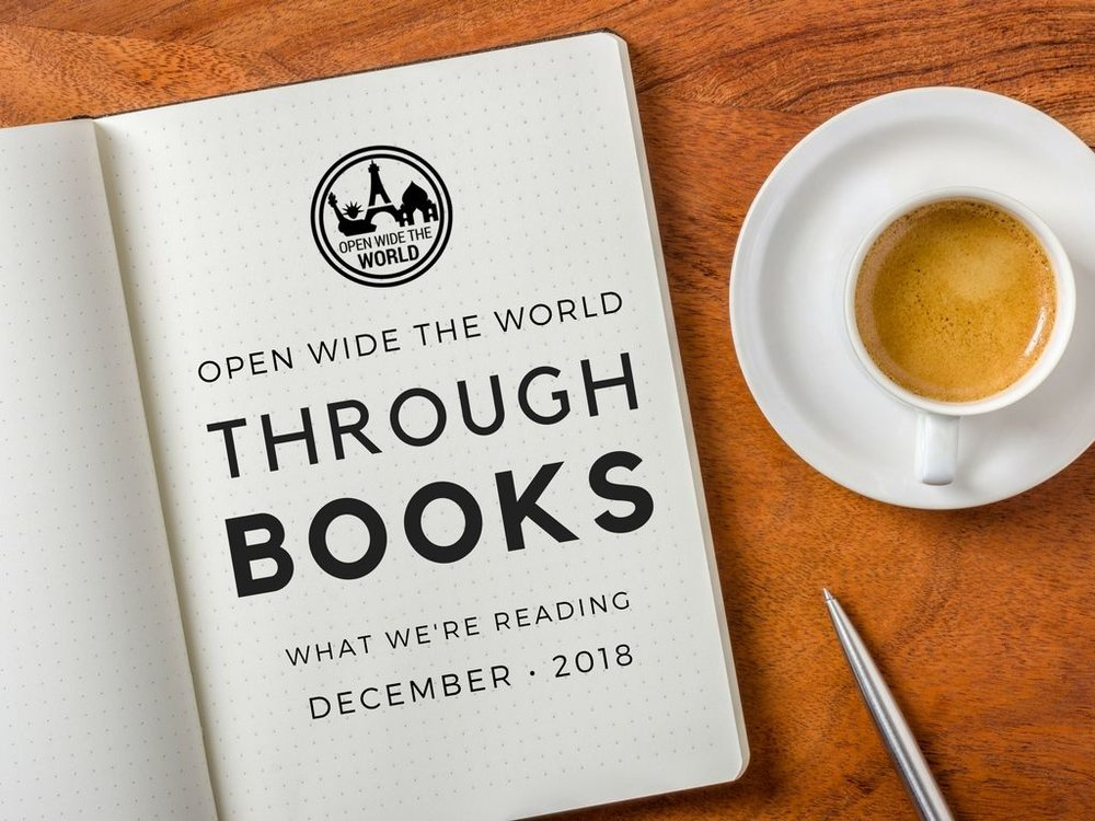 In this year-long series, we shared family-friendly books on travel, world cultures, history, and anthropology. Check out our favorites from 2018. Then share your suggestions, too! #books #tweens #openwidetheworld