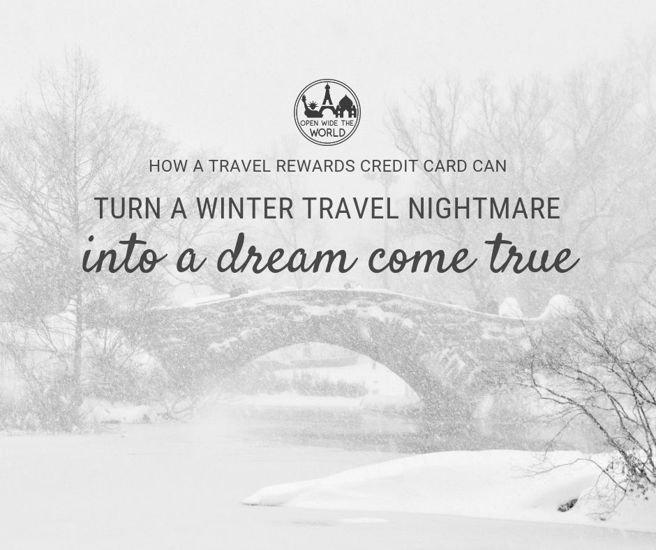 A common fear of travelers planning a trip during the winter season is the possibility of getting stranded at their travel destinations. Rightfully so, as there is definite risk in visiting certain destinations during winter months. But with every risk comes the possibility of reward, even in winter travel.  See how travel credit cards and rewards gave us a winter weekend we'll never forget! #travelhacks #travelcreditcards #openwidetheworld