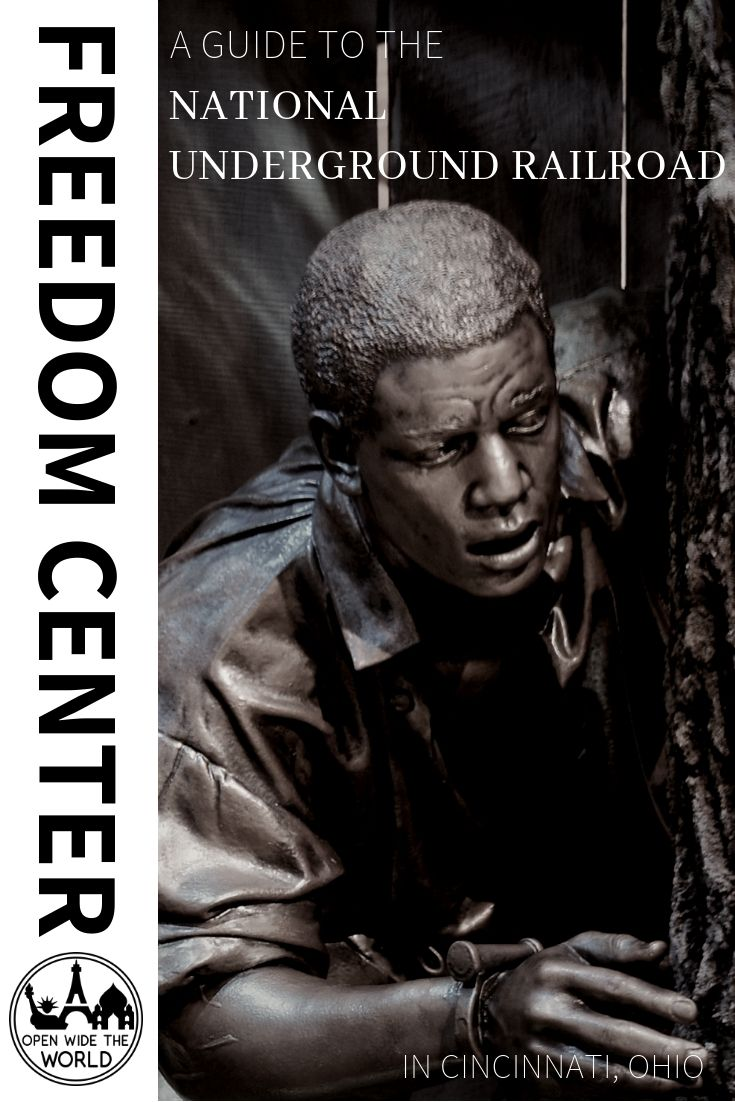 The National Underground Railroad Freedom Center in Cincinnati is one of the nation's premier museums for learning about the history of slavery on the North American continent. Check out our guide to this amazing Underground Railroad museum. #undergroundrailroad #blackhistory #openwidetheworld