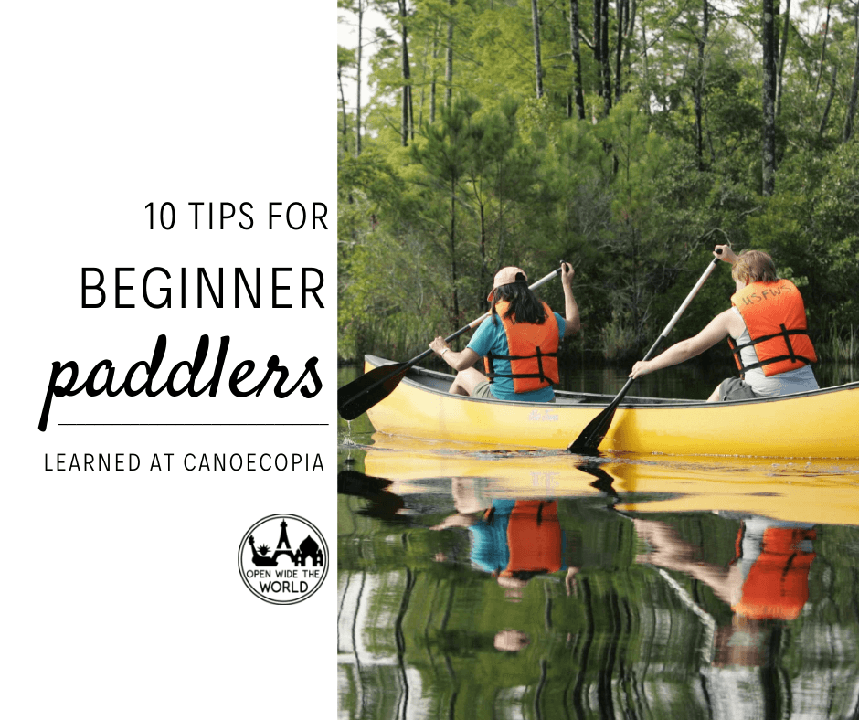 Thinking of trying kayaking, canoeing or SUP? We share 10 tips for beginner paddlers, straight from Canoecopia, the largest paddlesports consumer event  in the world ! #canoe #kayak #openwidetheworld