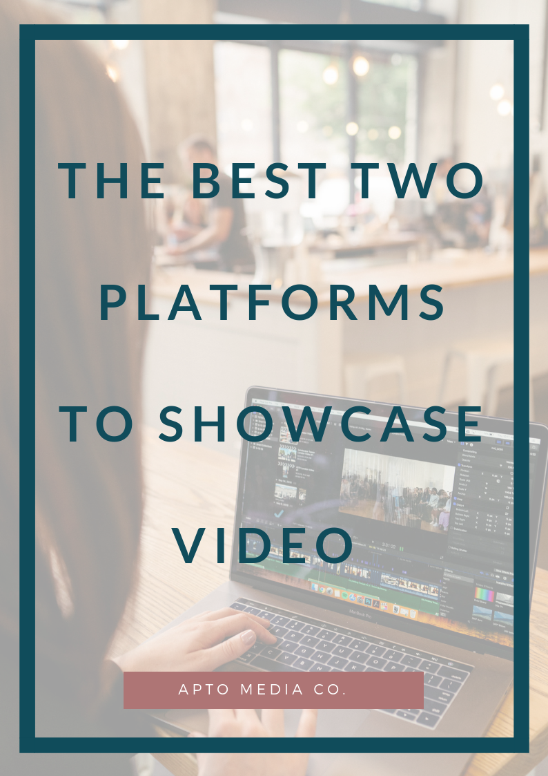 THE BEST TWO PLATFORMS TO SHOWCASE VIDEO.png