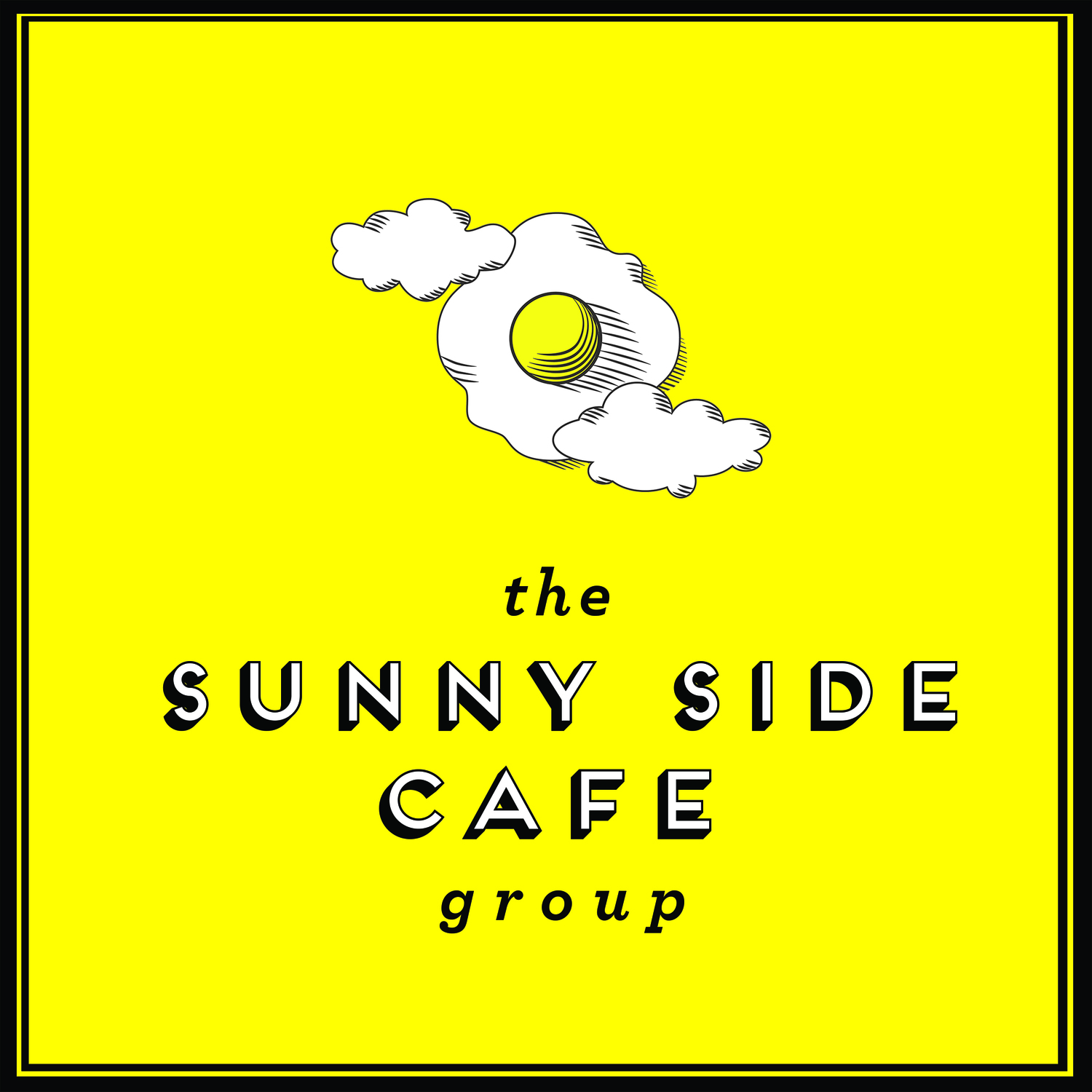 The SUNNY SIDE CAFE GROUP