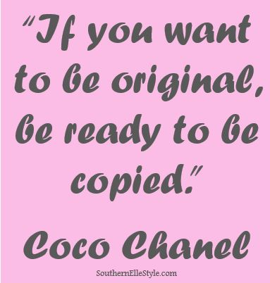 Coco Chanel, Quotes | Southern Elle Style | Dallas Fashion Blogger