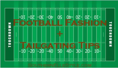 Football Fashion + Tailgating Tips | Southern Elle Style | Dallas Fashion Blogger