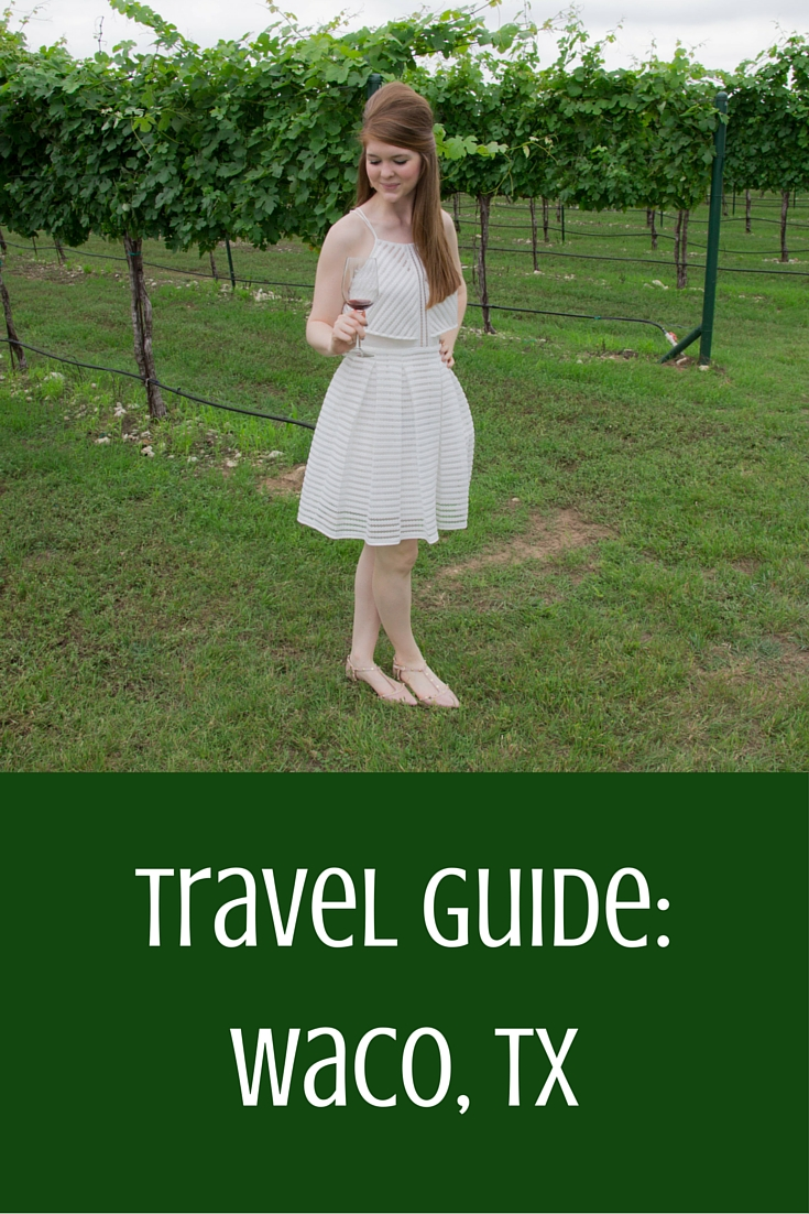 what to do in waco, things to do in waco, baylor university, texas wine country, red caboose vineyards, waco, texas travel guide, tx
