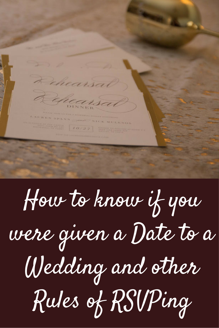 wedding etiquette, how to know if you were given a date to a wedding, rsvp rules, minted, rehearsal dinner cards