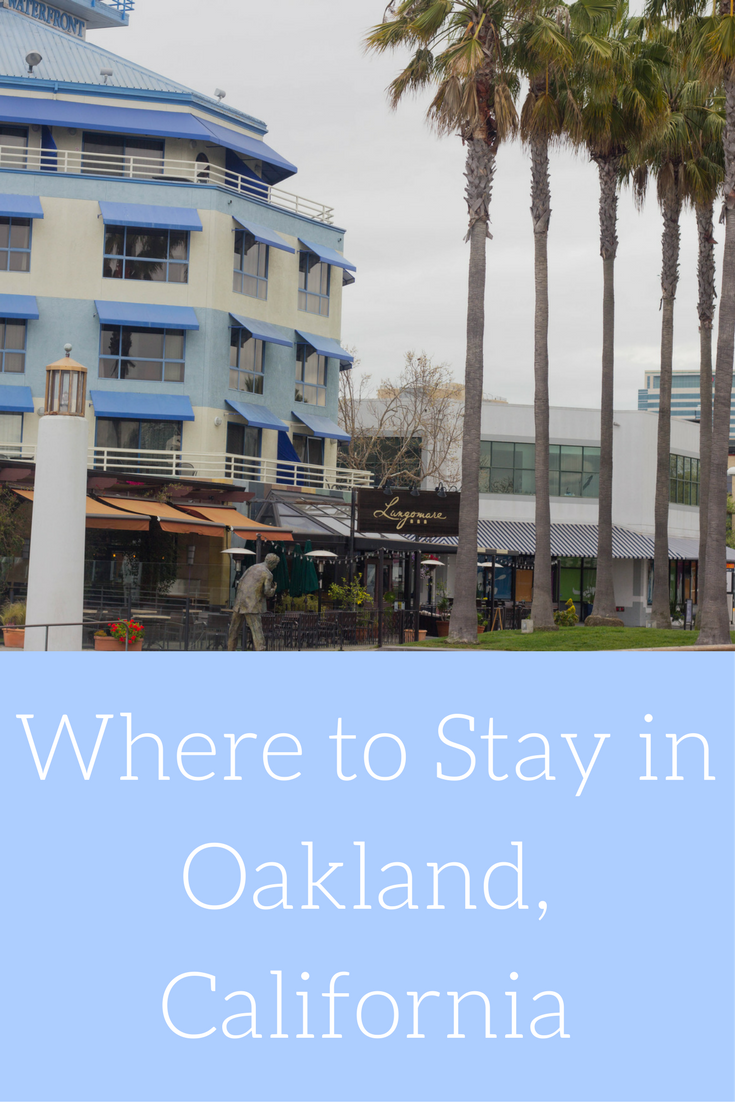 where to stay in oakland, the waterfront hotel, joie de vivre hotels, san francisco, california, hotels,  where to stay in san francisco, boutique hotels