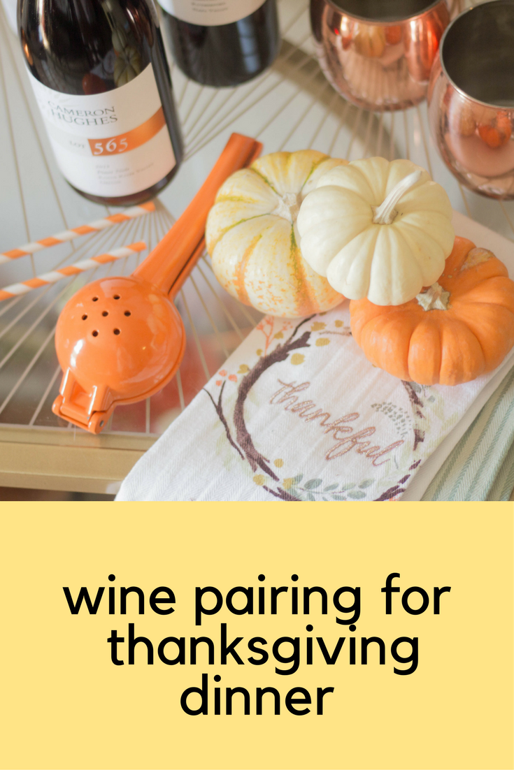 wine pairing for thanksgiving dinner, cameron hughes wine, how to pair wine with meals
