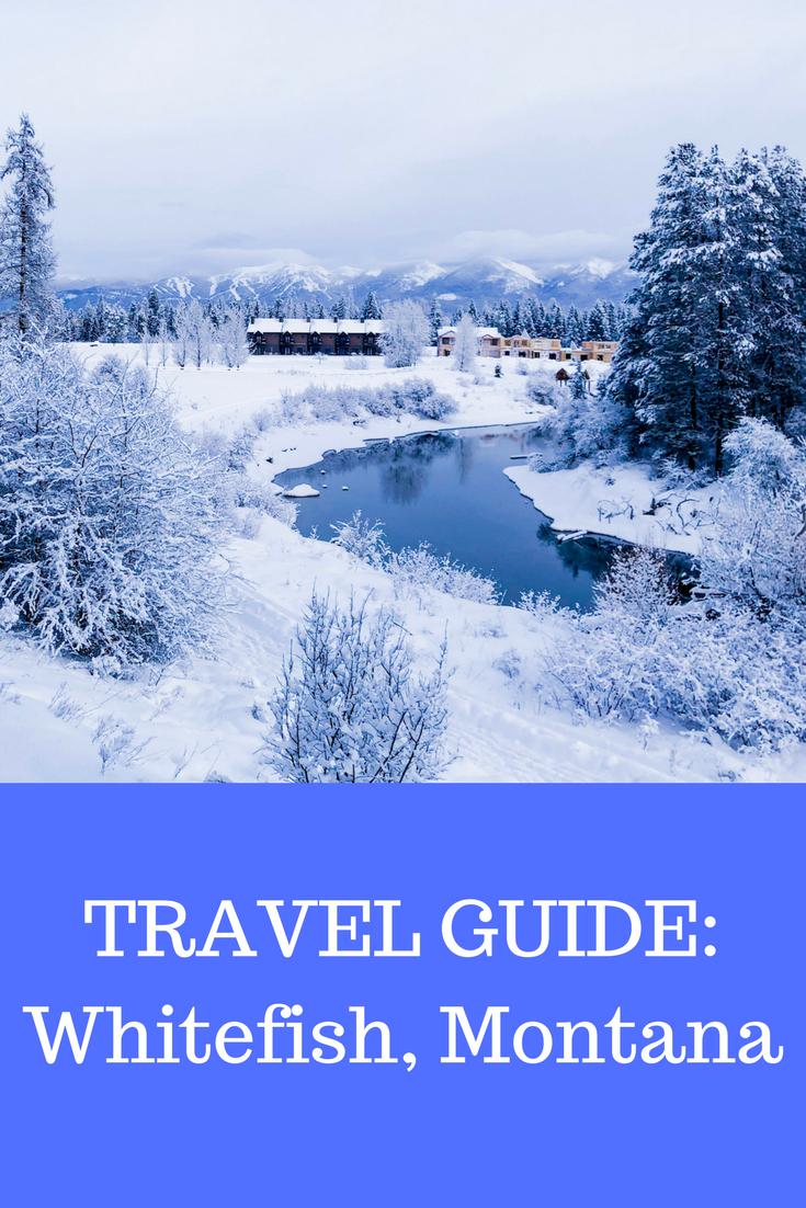 travel guide whitefish, montana, kalispell, ski whitefish, whitefish mountain resort, montana ski vacation, glacier national park, snowshoeing, glacier national park