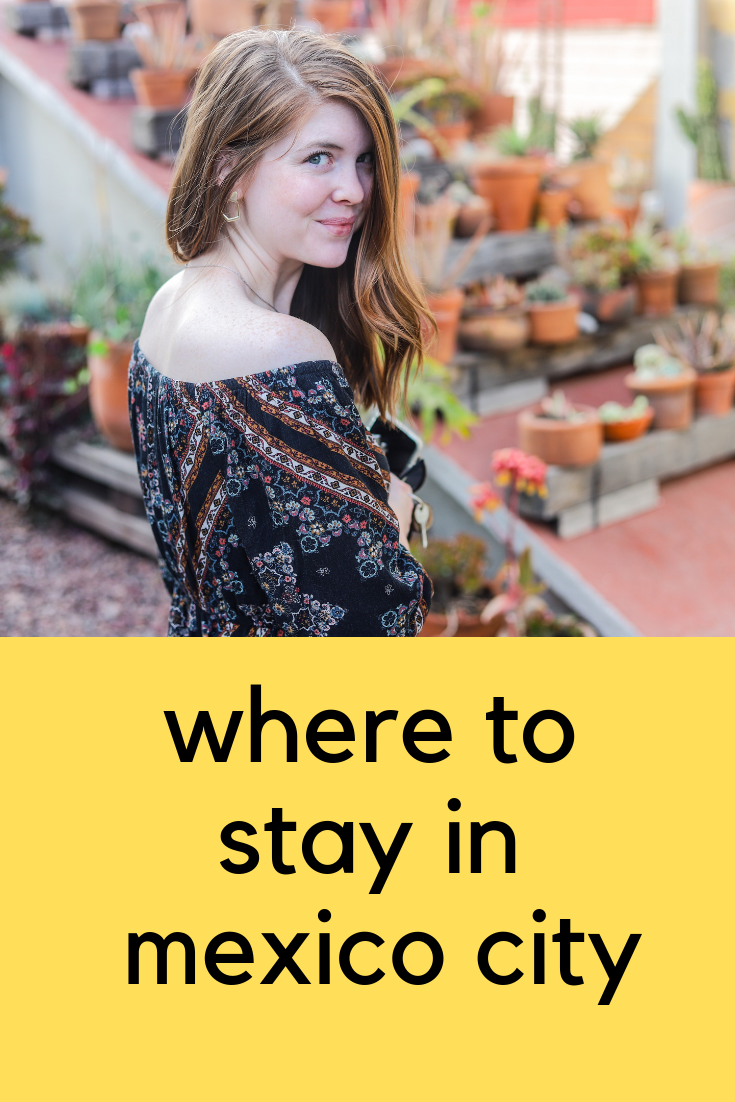 where to stay in mexico City, chaya and breakfast, barrio, travel blogger, safe places to stay in mexico