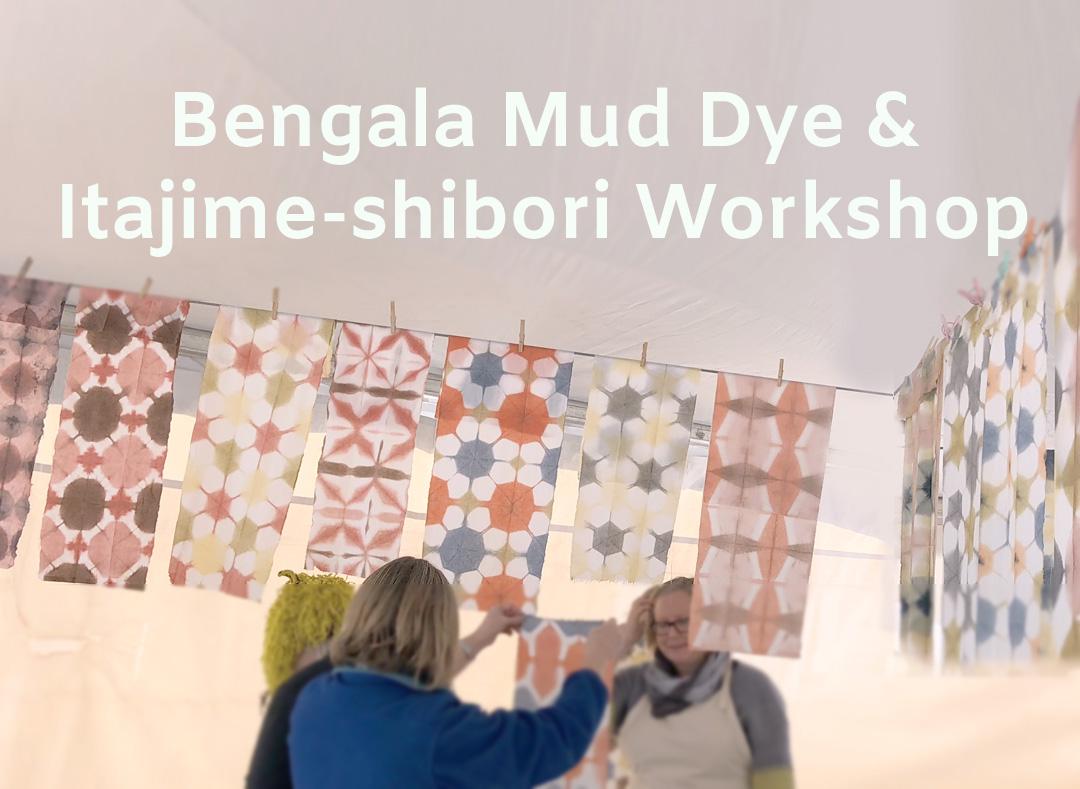 Bengala Mud Dye & Itajime Shibori Workshop — Loop of the Loom