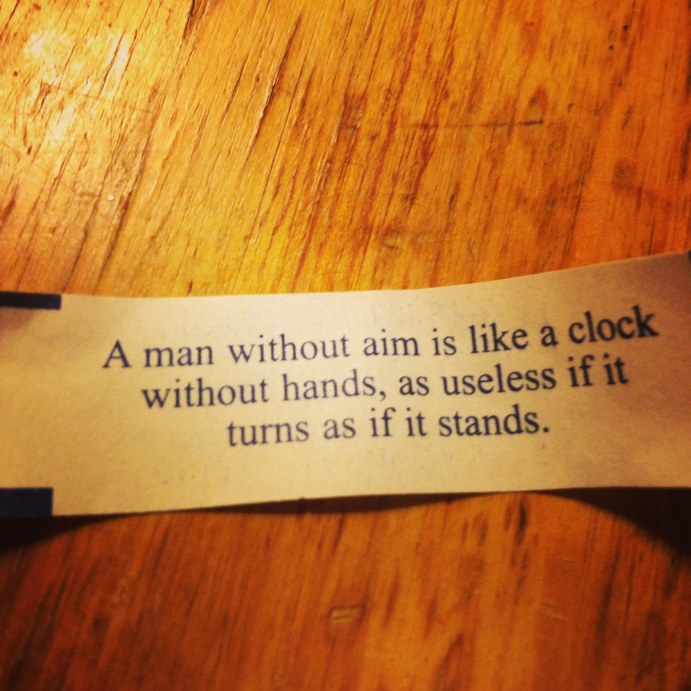 Sometimes you must listen to the fortune cookie.