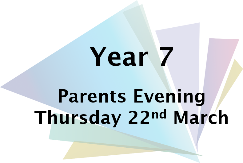 Yr7 Parents Evening