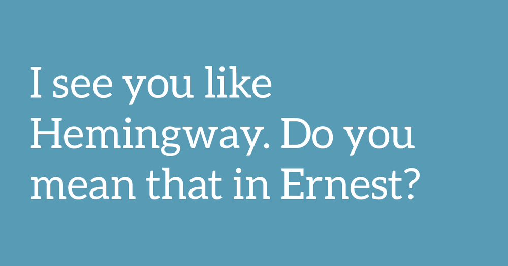 Hemingway jokes - 6 clever tools to help you write killer emails www.garlicfriday.com