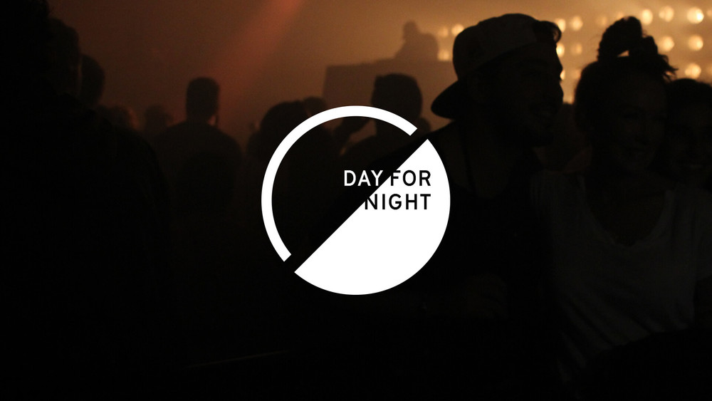 DAY FOR NIGHT Inception / Creative Direction / Branding / Naming / Motion / Edit