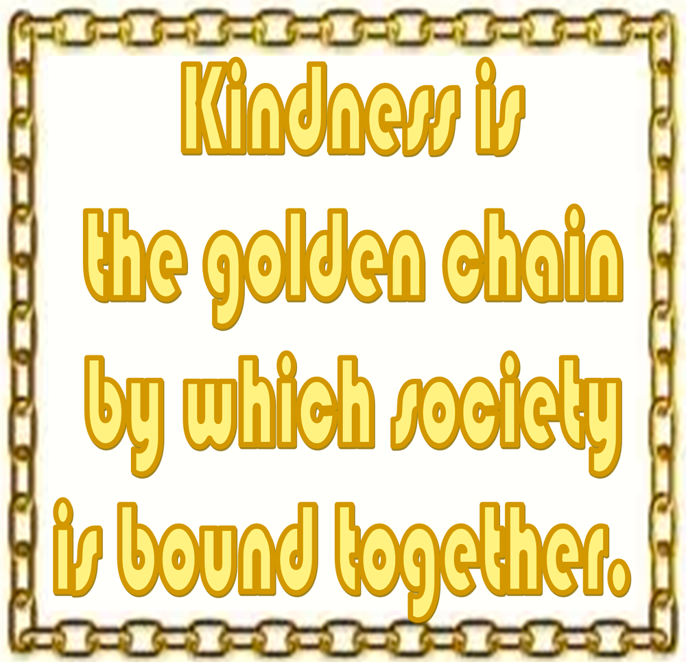kindness-is-the-golden-chain-by-goethe