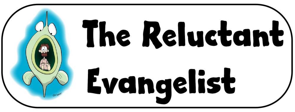 reluctant-evangelist