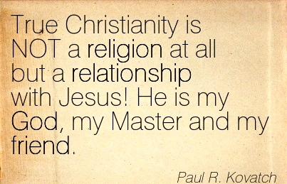 Quotation-Paul-R-Kovatch-god-relationship-friend-religion-Meetville-Quotes-260818