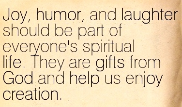 Quotation-James-Martin-life-humor-help-spirituality-god-creation-gifts-religion-joy-laughter-Meetville-Quotes-69418