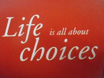 choices matter choose wisely