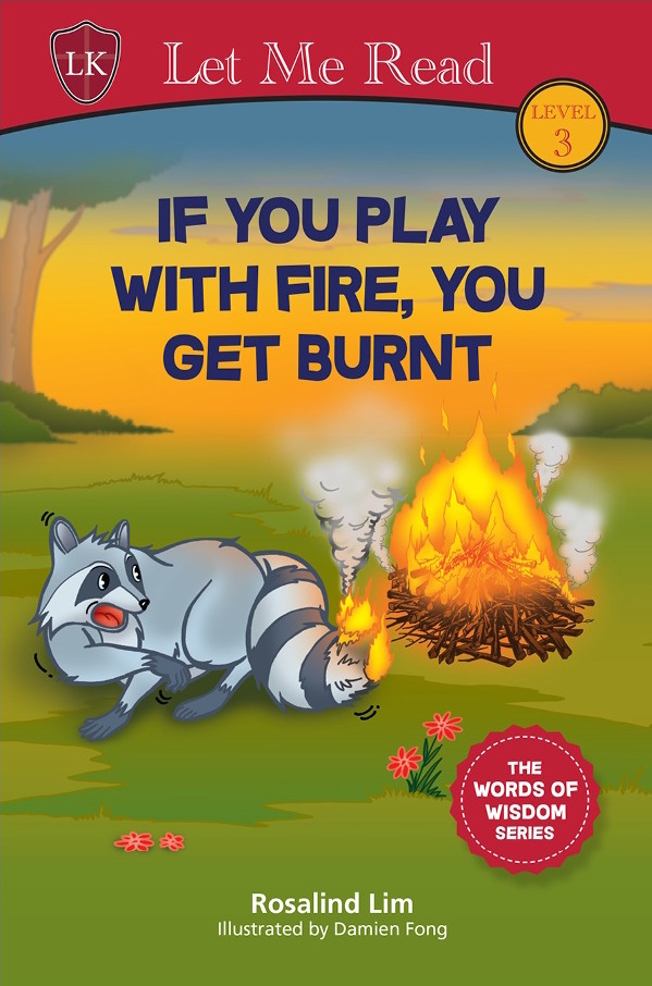 If-You-Play-With-Fire-You-Get-Burnt-Rosalind-Lim-Damien-Fong.jpg