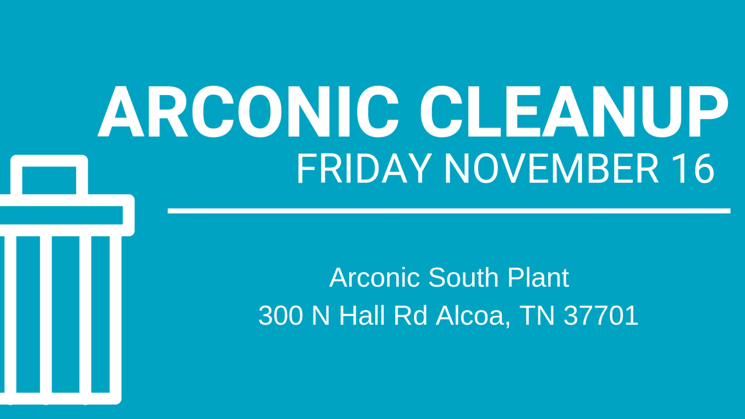 Arconic Cleanup — Keep Blount Beautiful