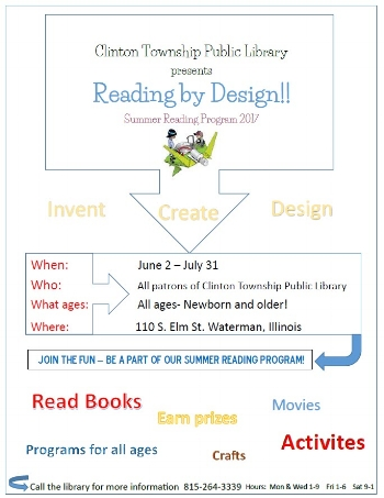 Join the library June 2- July 31st for their summer reading program! All patrons of the library are welcome! Call the library for more information at 815-264-3339! Hours are: Monday & Wednesday 1-9pm, Friday 1-6pm, and Saturday 9-1pm!