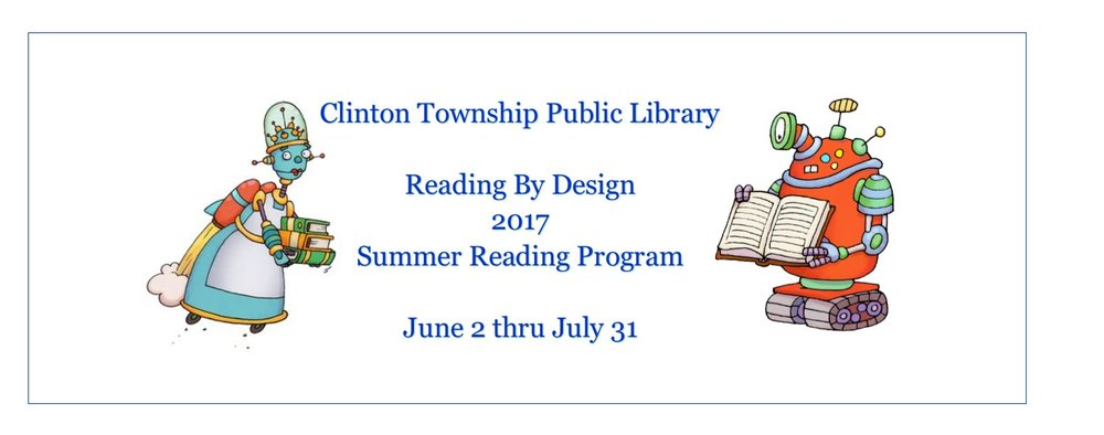 Come to Clinton Township Public Library and check out all the books and join the Summer Reading Program!!!