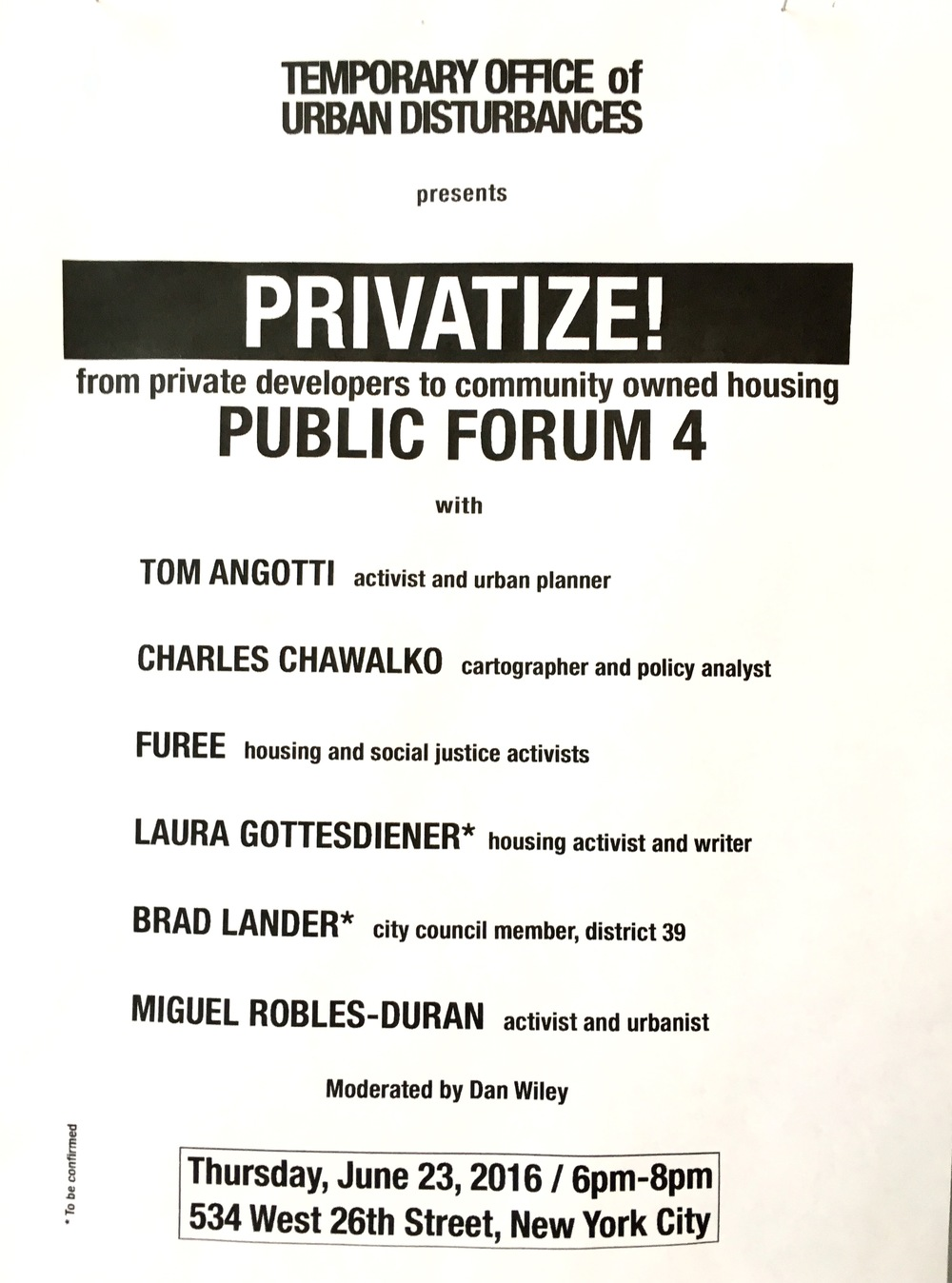 """Privatize"" Public Forum 4. June 23rd, 2016."