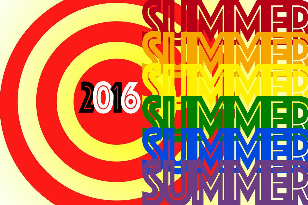 """""""Summer 2016"""""""