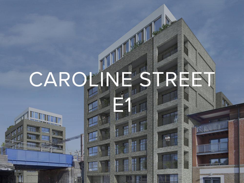 CAROLINE STREET E1
