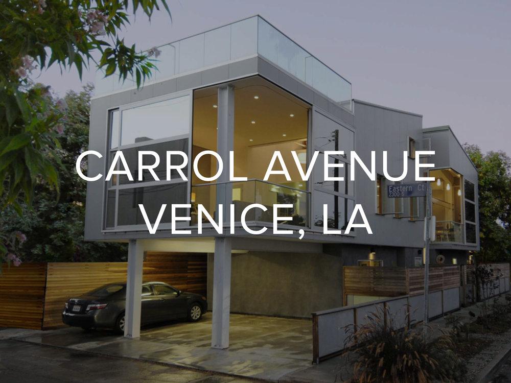 CARROL AVENUE, VENICE, LA