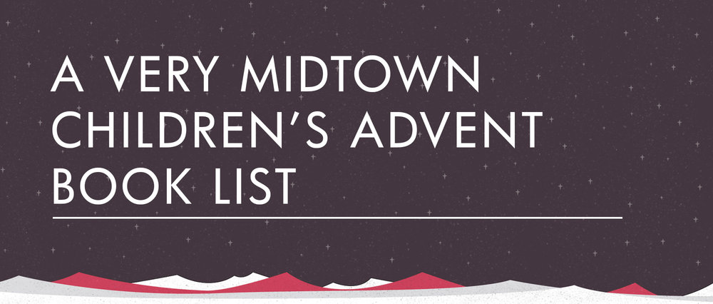 Giv_BlogHeader_A-Very-Midtown-Childrens-Advent--Book-List.jpg