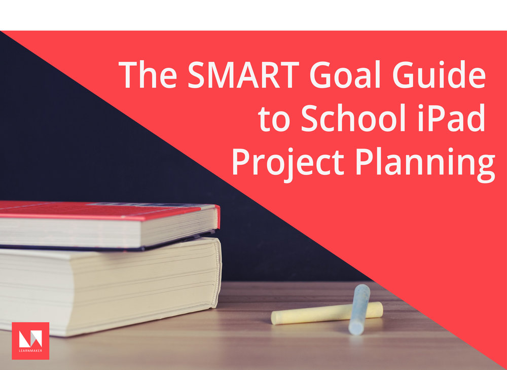 SMART Goal guide iPad Project Planning