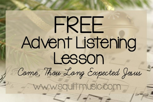 Free Advent Listening Lesson from SQUILT