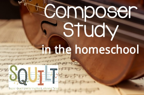 Composer Study in the Homeschool