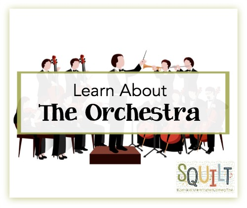 Learn About the Instruments of the Orchestra - a new resource from SQUILT Music